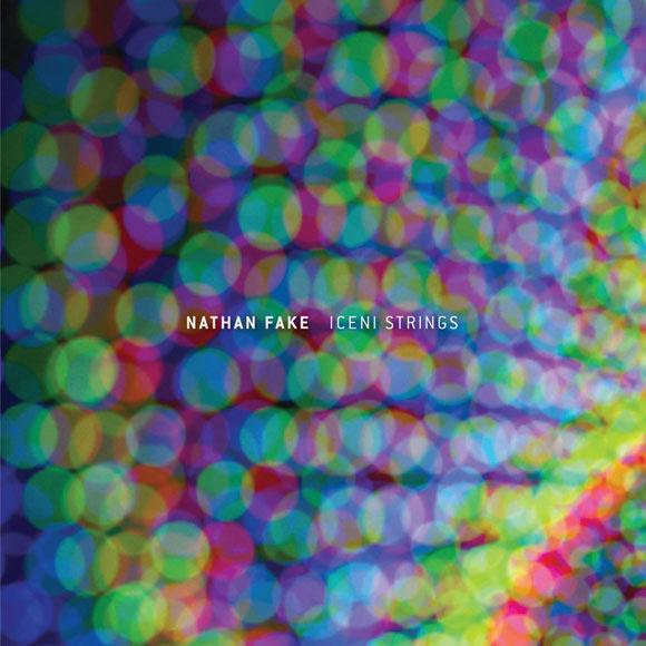 Nathan Fake - Iceni Strings
