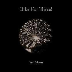 Bike For Three - Full Moon